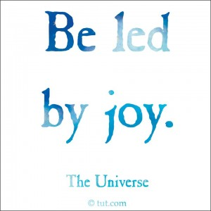 Be Led By Joy