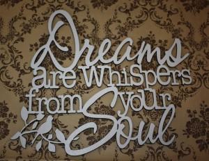 Dreams Soul Whispers