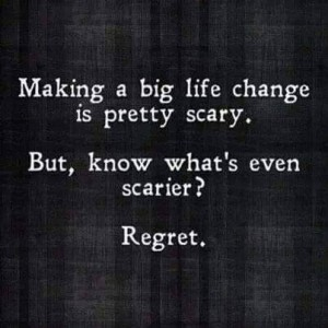 lifechangescaryregret