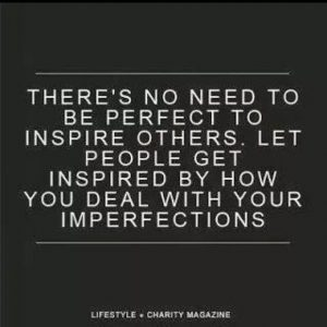 inspirewithhowyoudealwithimperfection