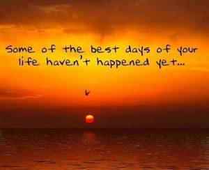 ...best days...